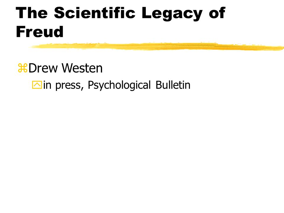 The Scientific Legacy of Freud