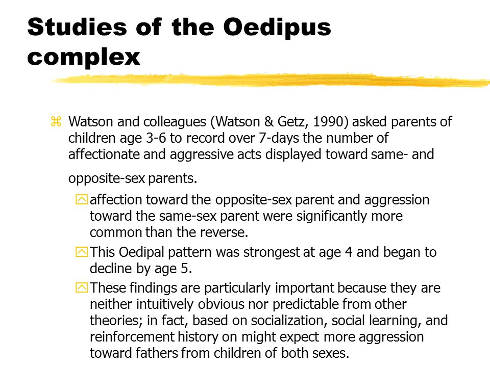 Studies of the Oedipus complex