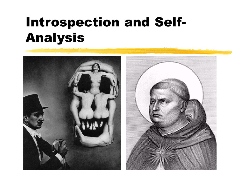 Introspection and Self-Analysis