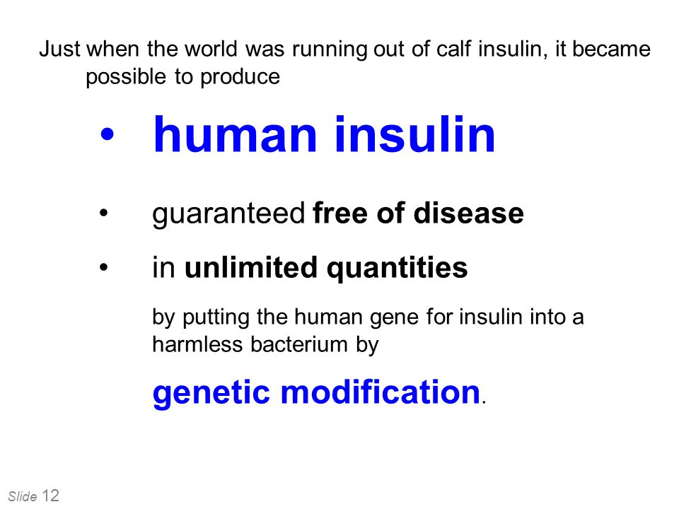 human insulin guaranteed free of disease in unlimited quantities