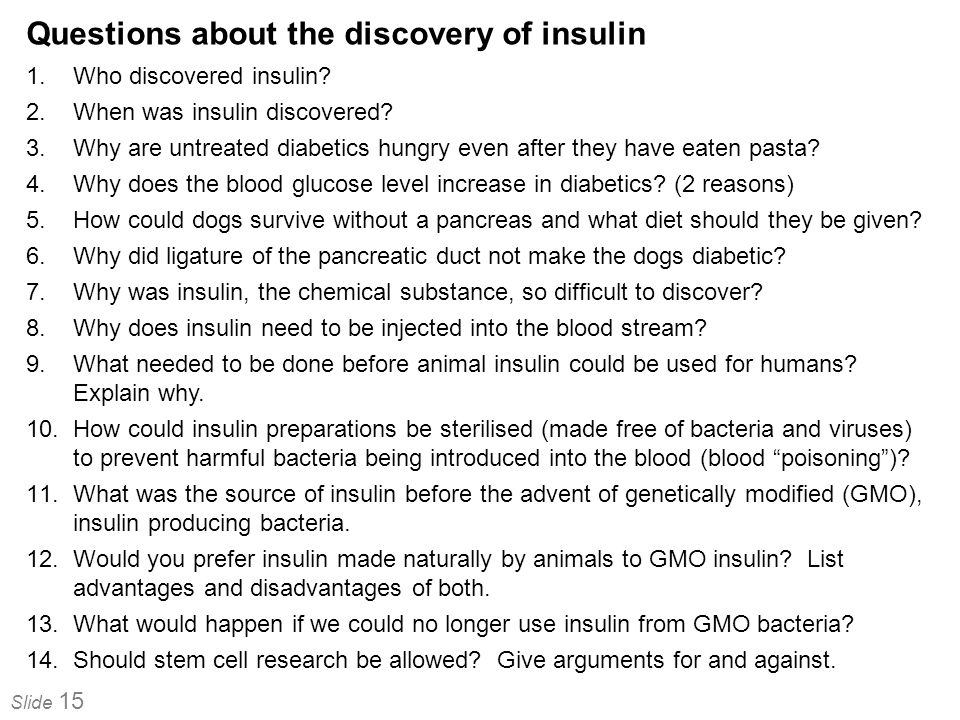 Questions about the discovery of insulin