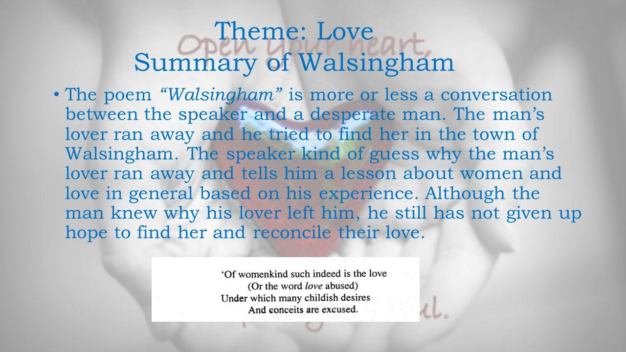 Theme: Love Summary of Walsingham