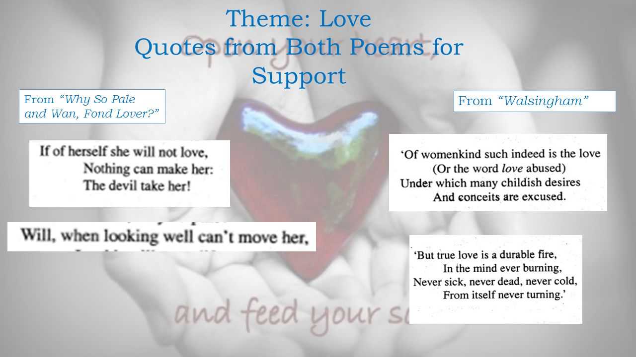 Quotes from Both Poems for Support