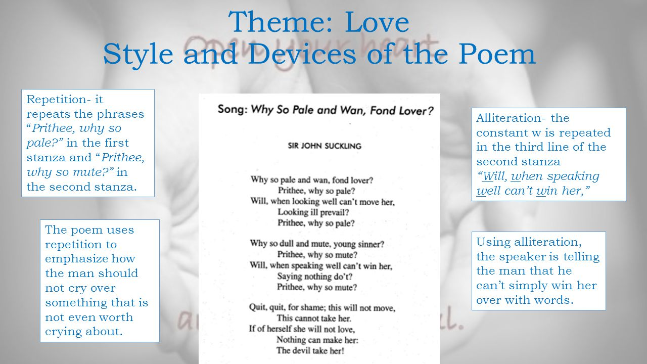 Theme: Love Style and Devices of the Poem