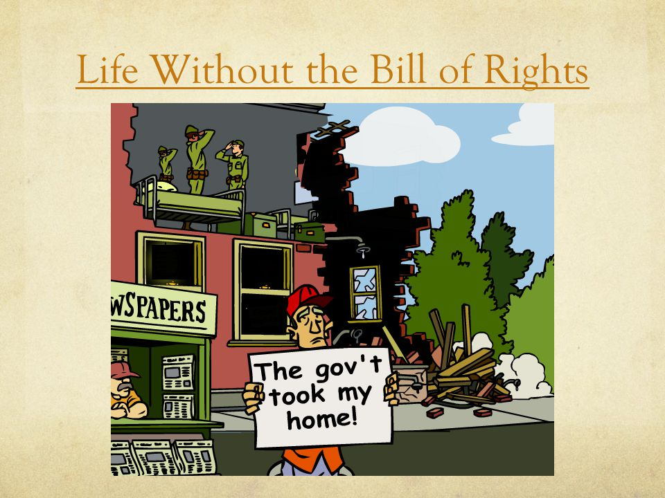 Life Without the Bill of Rights