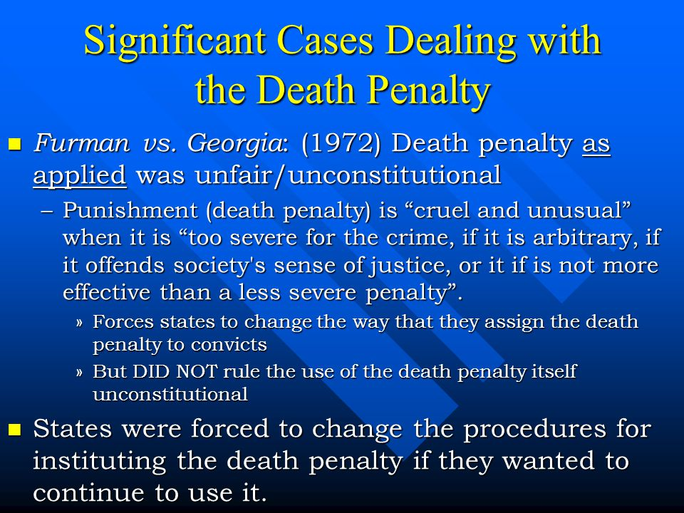 Significant Cases Dealing with the Death Penalty