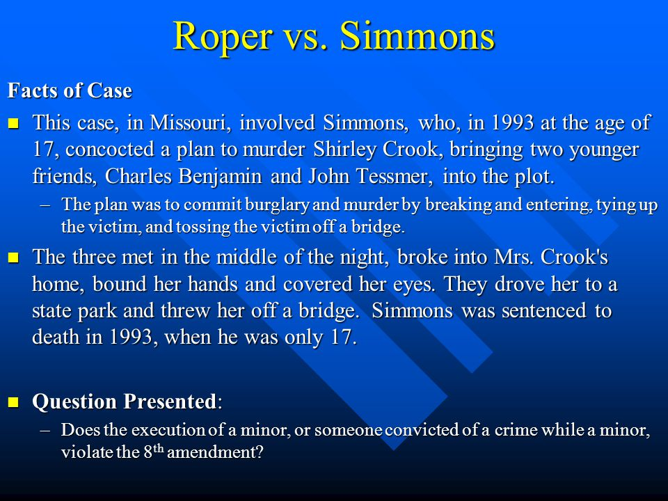 Roper vs. Simmons Facts of Case