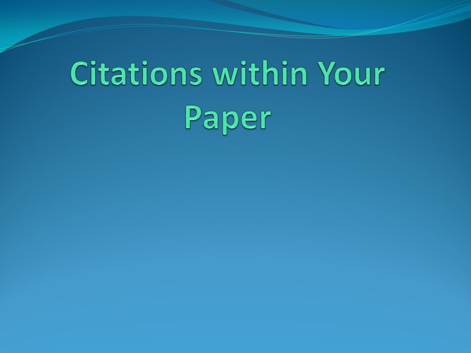 Citations within Your Paper