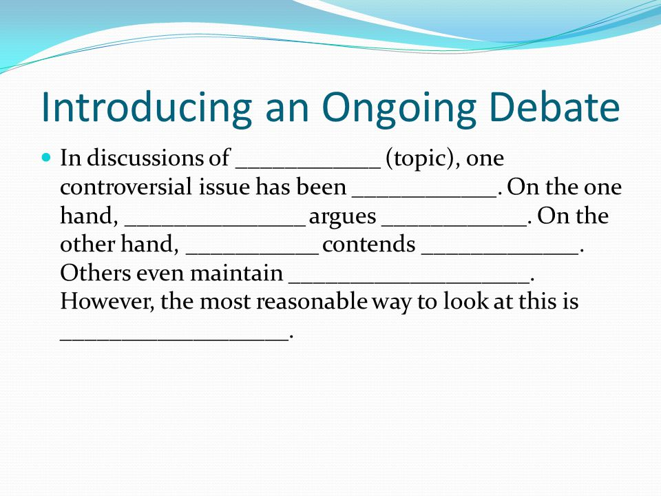 Introducing an Ongoing Debate