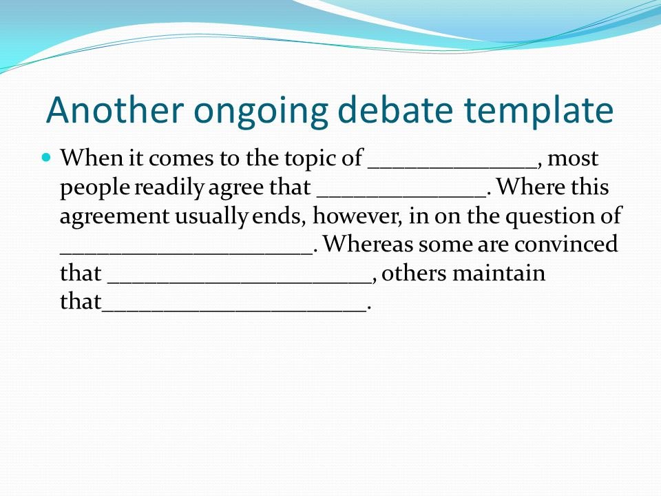 Another ongoing debate template