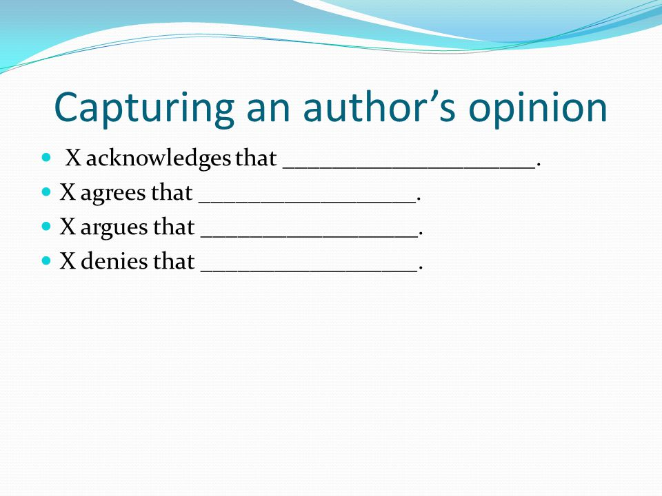 Capturing an author's opinion