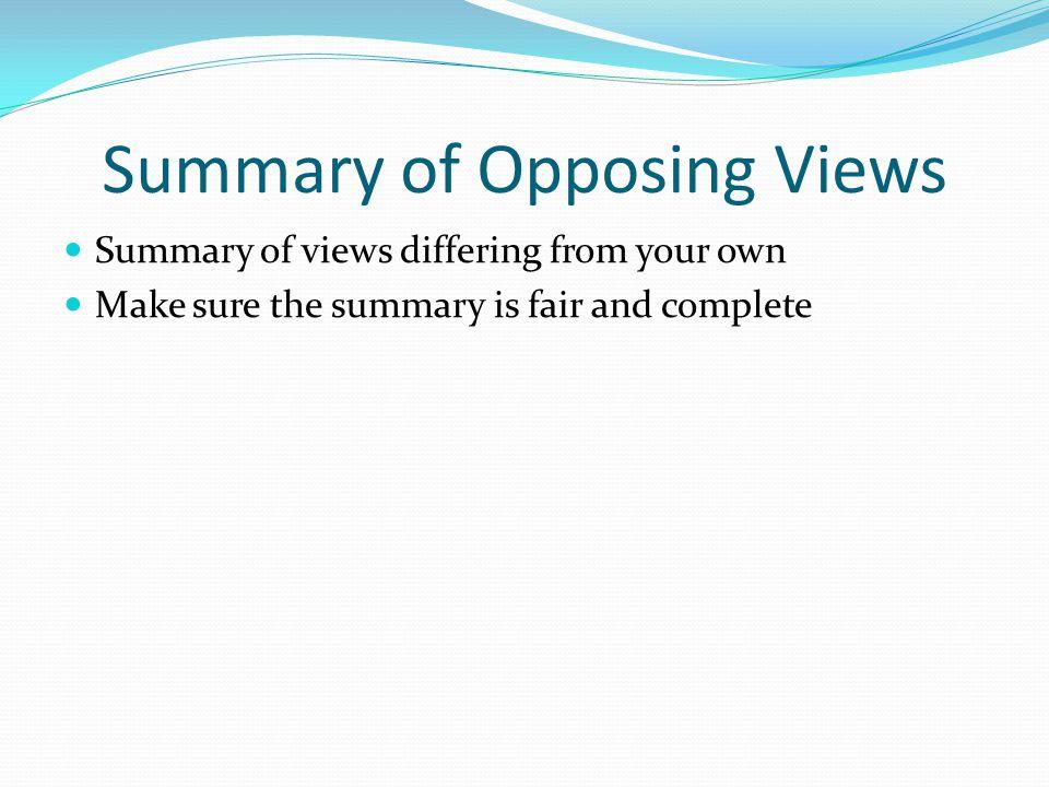 Summary of Opposing Views