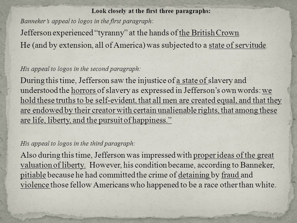 an analysis of self evident truths according to jefferson The declaration of independence also expressed fundamental principles regarding equality, liberty, and the purposes of government, describing them as self-evident truths bringing society into alignment with those founding principles would prove difficult in the future nevertheless, by proclaiming them to be true, founding-era americans.