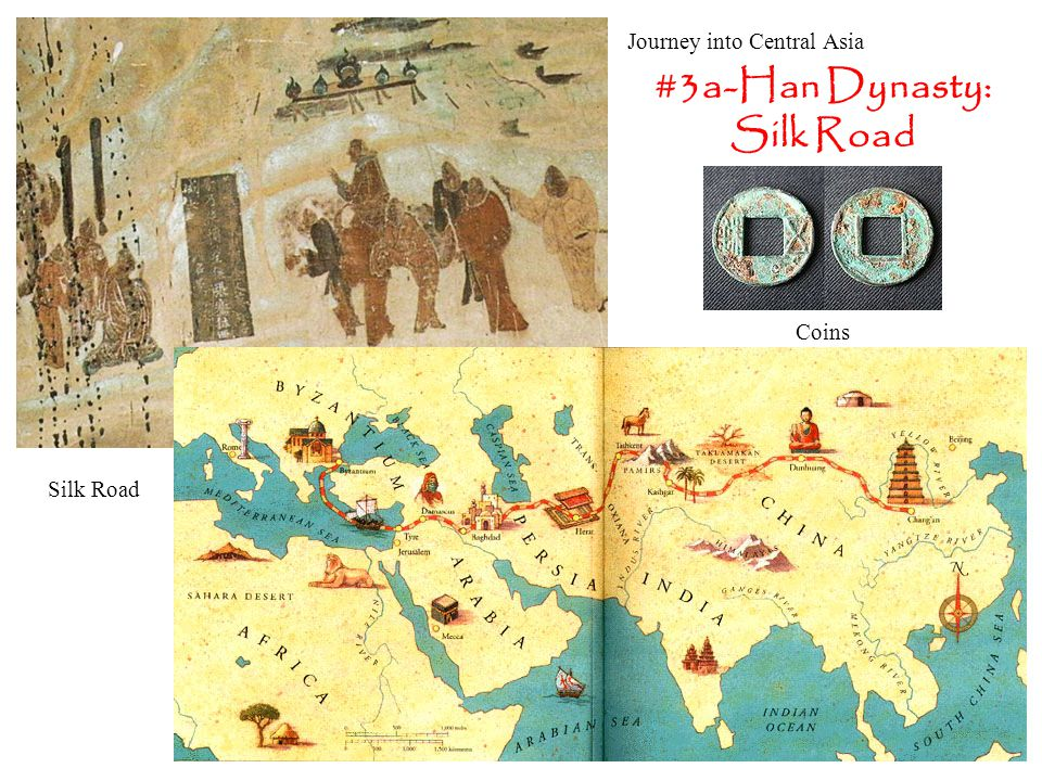 #3a-Han Dynasty: Silk Road