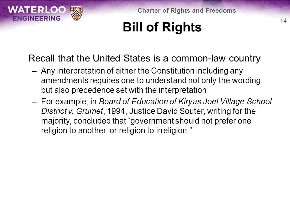 Bill of Rights Recall that the United States is a common-law country