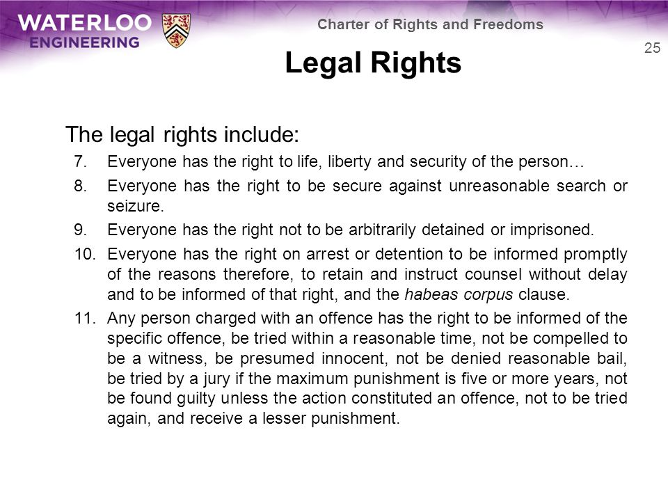 Legal Rights The legal rights include: