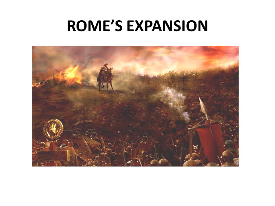 ROME'S EXPANSION