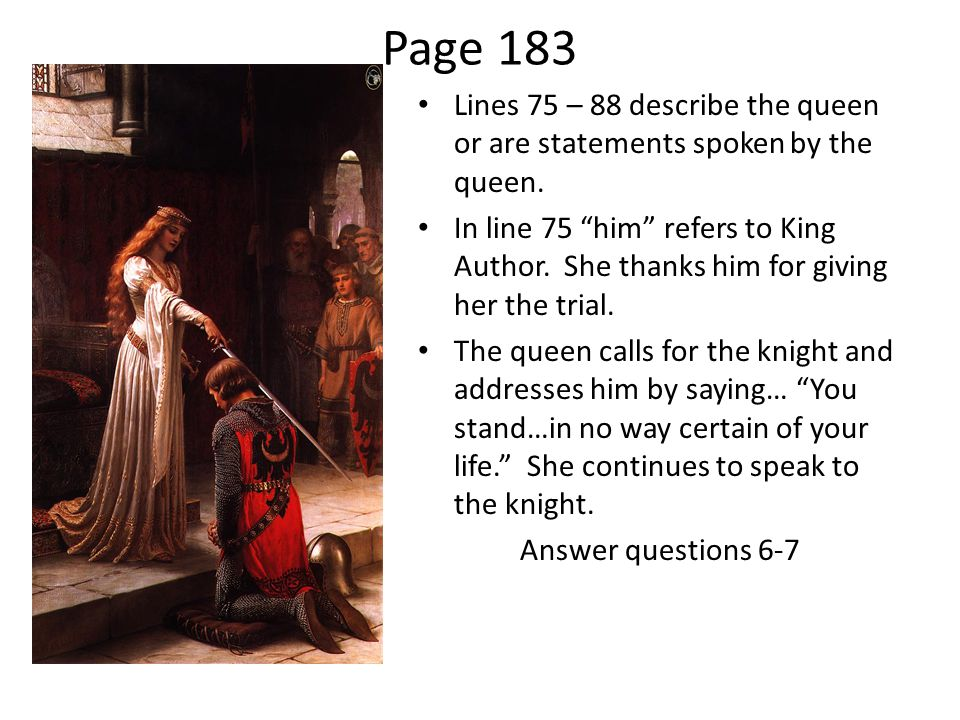 Page 183 Lines 75 – 88 describe the queen or are statements spoken by the queen.