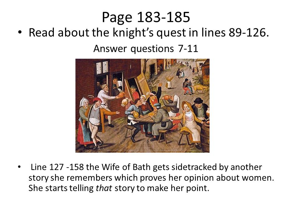 Page 183-185 Read about the knight's quest in lines 89-126.