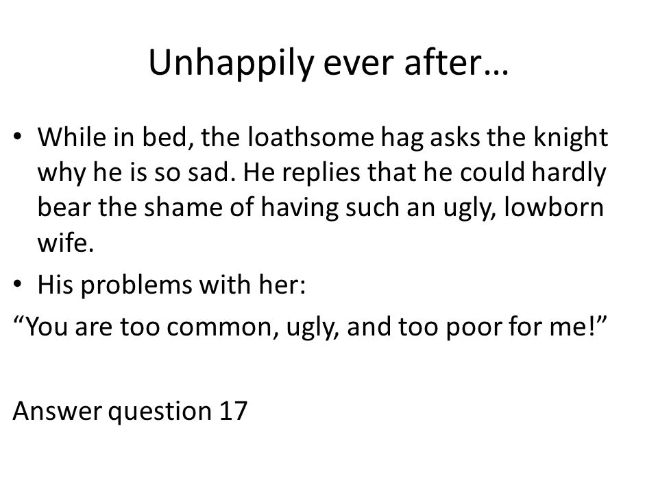 Unhappily ever after…