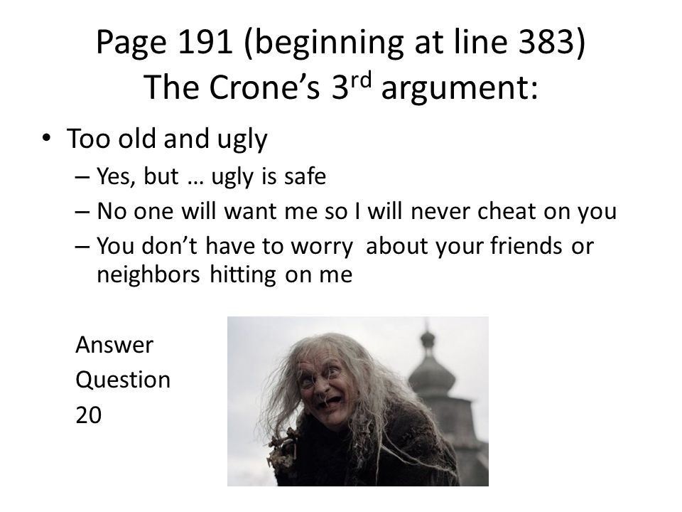 Page 191 (beginning at line 383) The Crone's 3rd argument:
