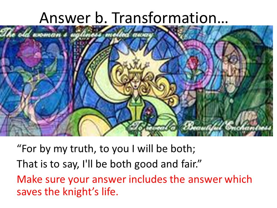 Answer b. Transformation…