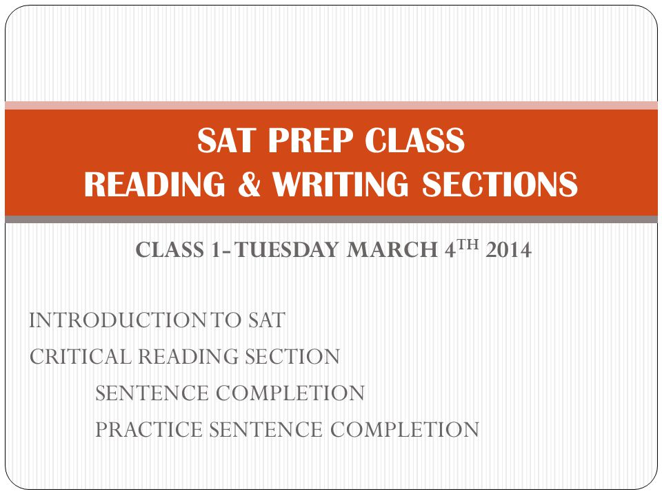 SAT PREP CLASS READING & WRITING SECTIONS