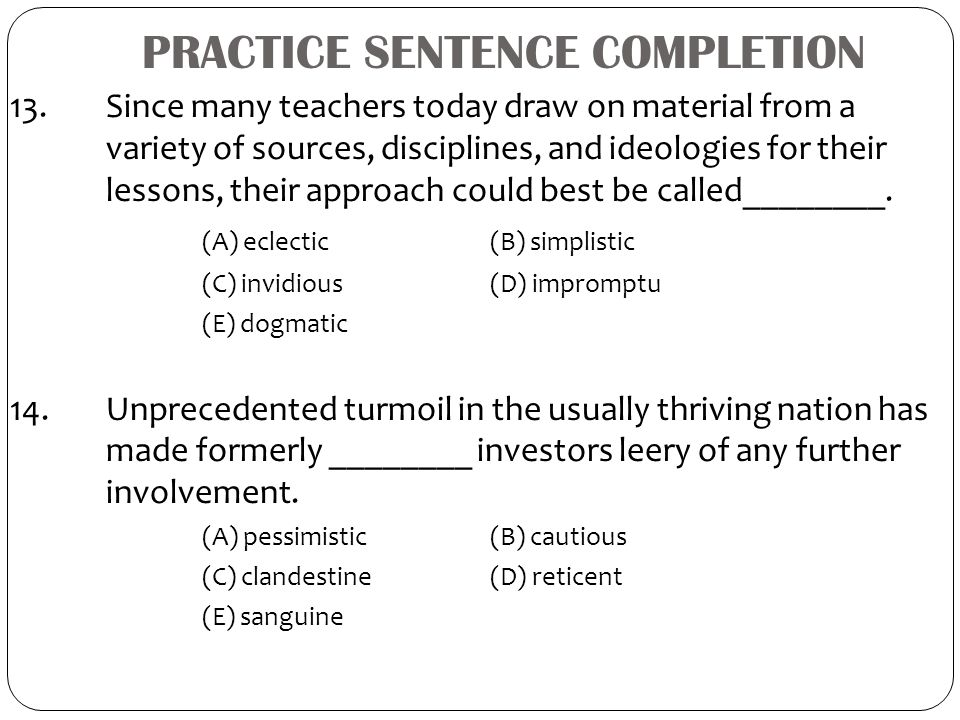 PRACTICE SENTENCE COMPLETION