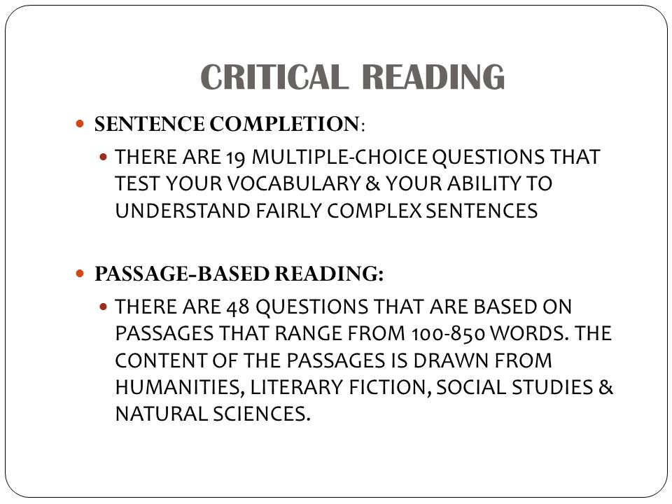CRITICAL READING SENTENCE COMPLETION: PASSAGE-BASED READING: