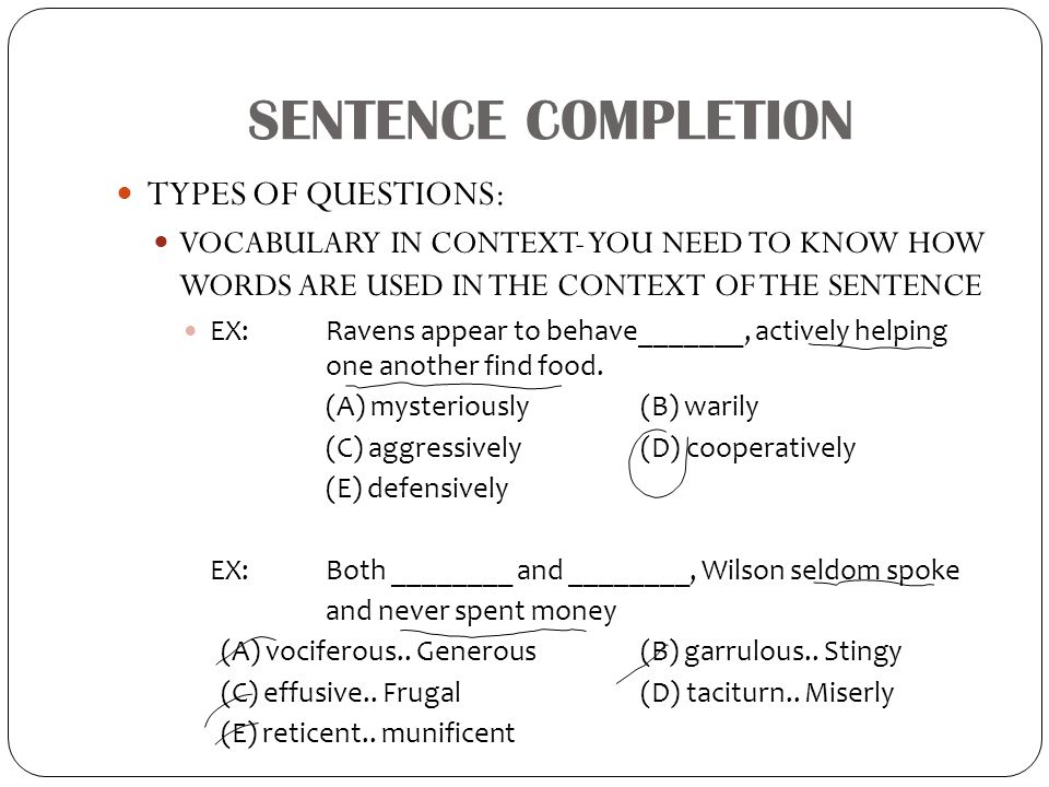 SENTENCE COMPLETION TYPES OF QUESTIONS: