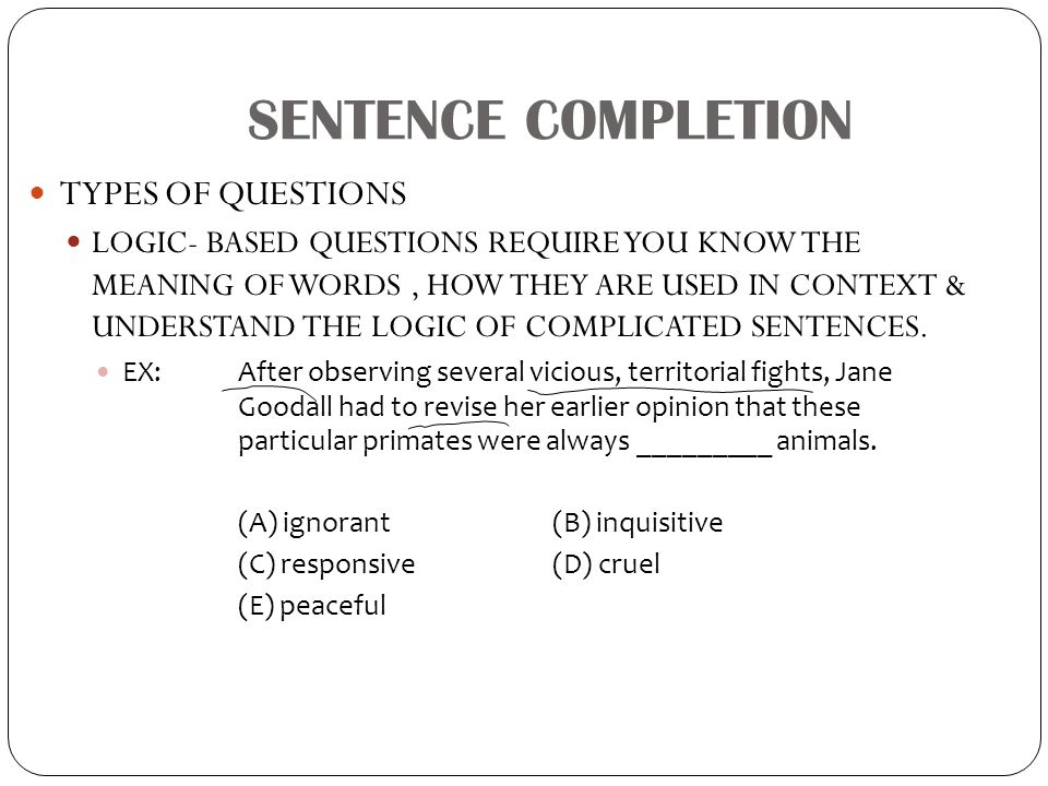 SENTENCE COMPLETION TYPES OF QUESTIONS