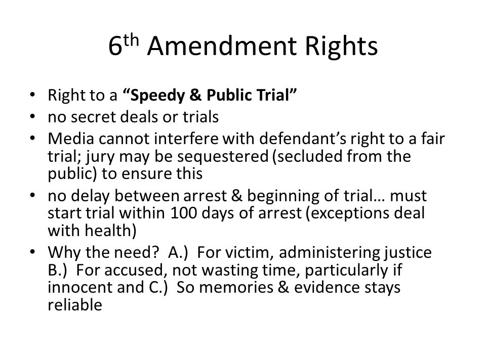 6th Amendment Rights Right to a Speedy & Public Trial