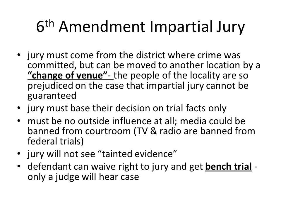 6th Amendment Impartial Jury