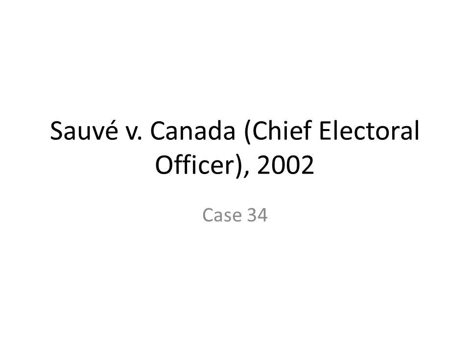 Sauvé v. Canada (Chief Electoral Officer), 2002