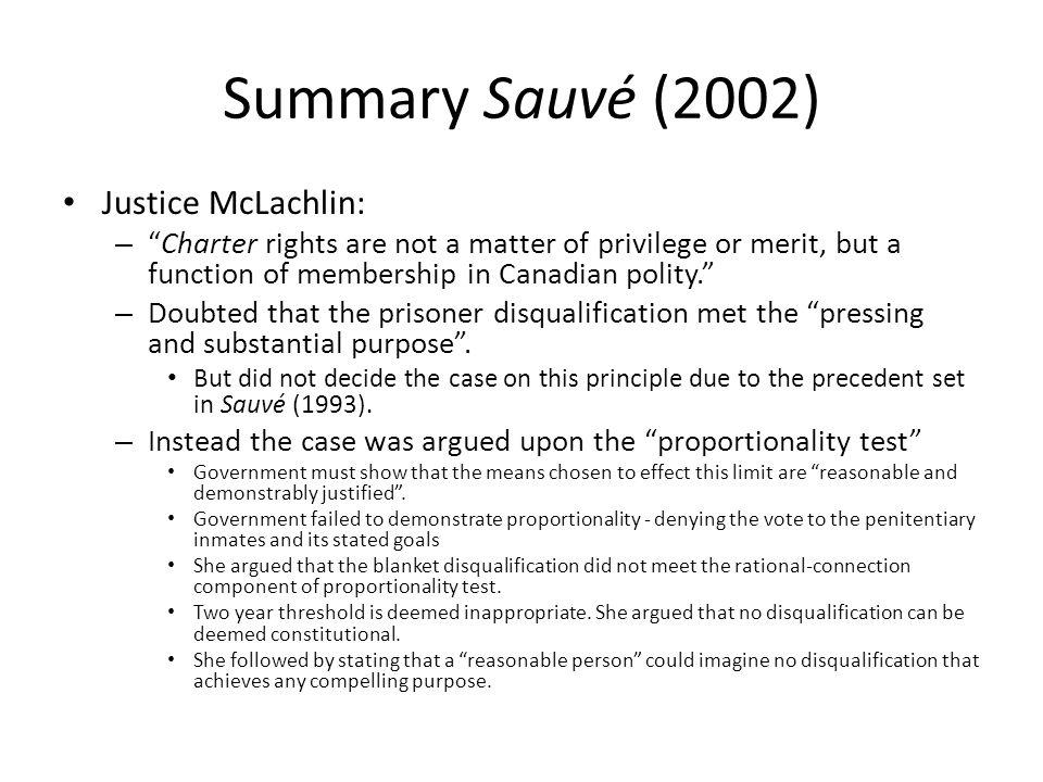 Summary Sauvé (2002) Justice McLachlin: