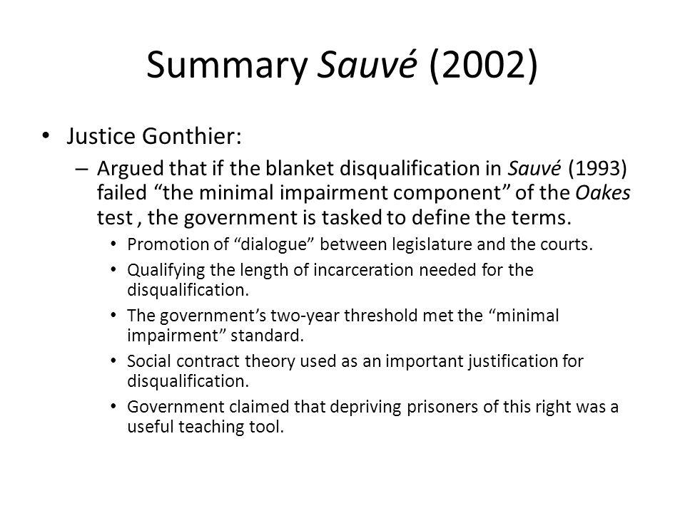 Summary Sauvé (2002) Justice Gonthier: