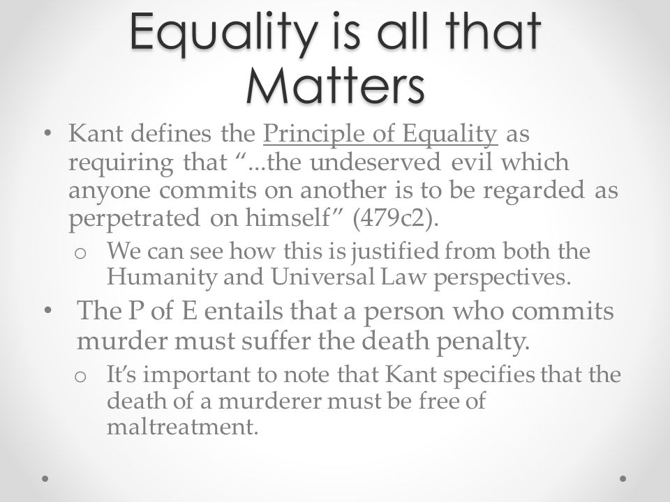 Equality is all that Matters