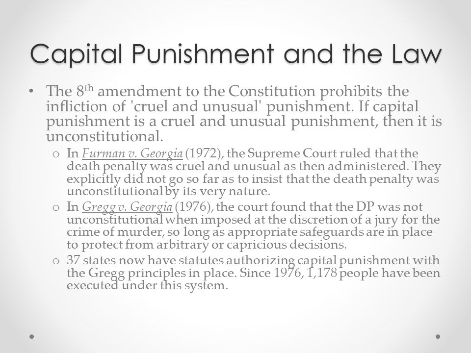 Capital Punishment and the Law