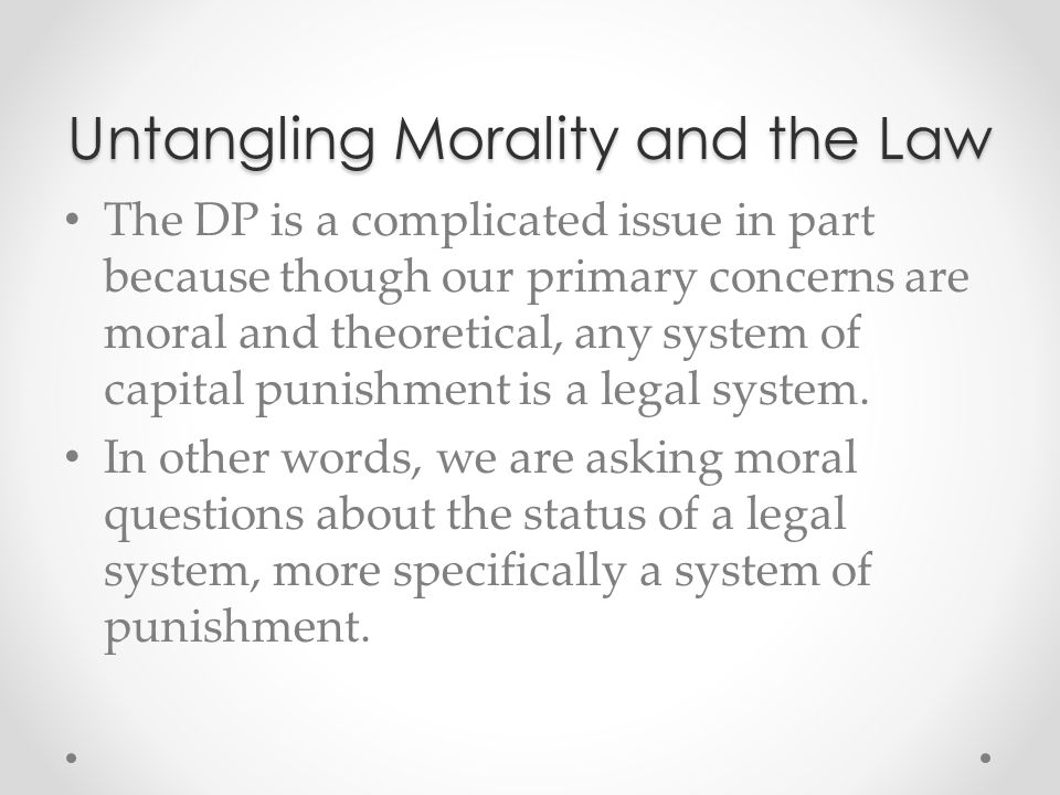 Untangling Morality and the Law