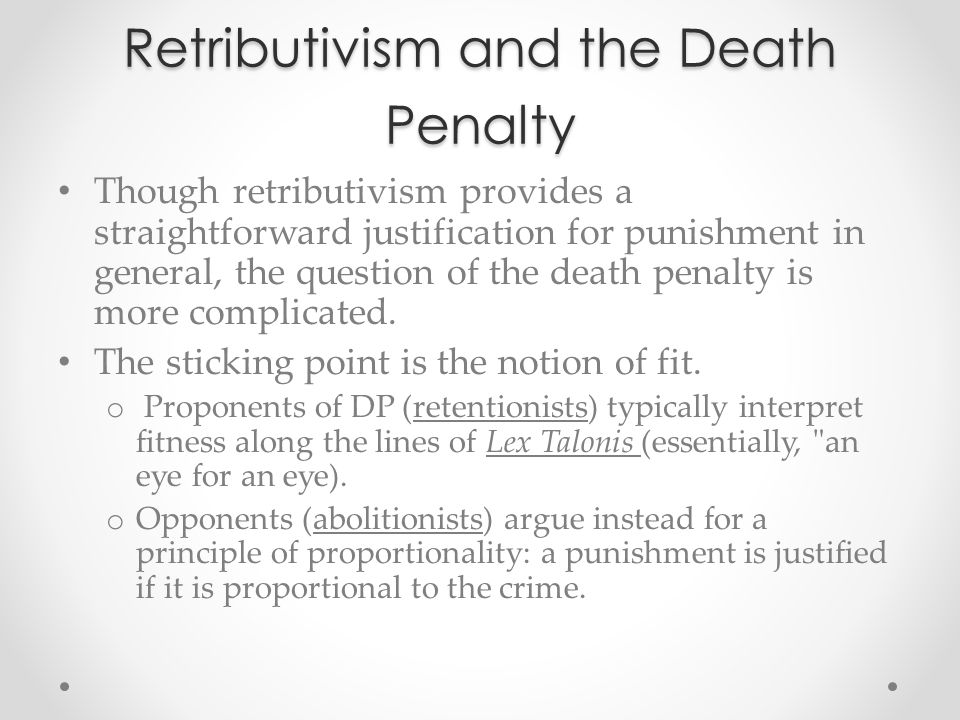 Retributivism and the Death Penalty