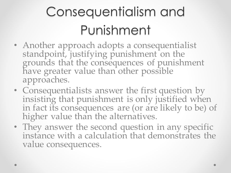 Consequentialism and Punishment