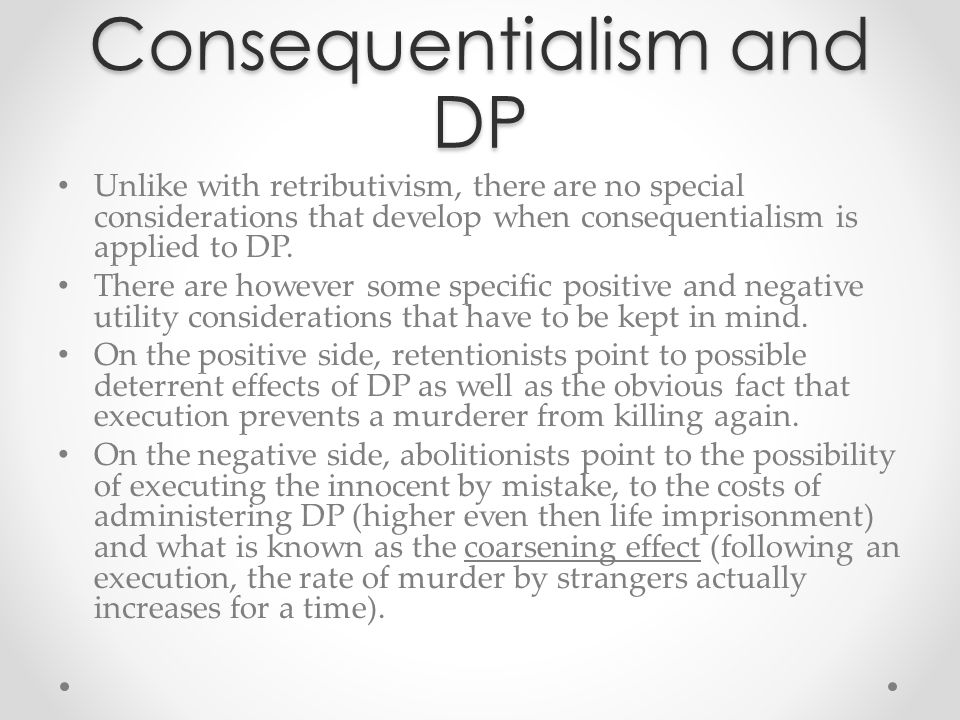 Consequentialism and DP