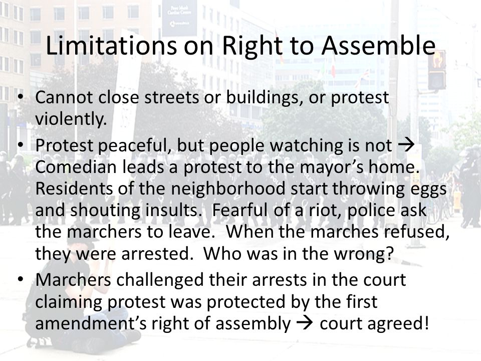 Limitations on Right to Assemble