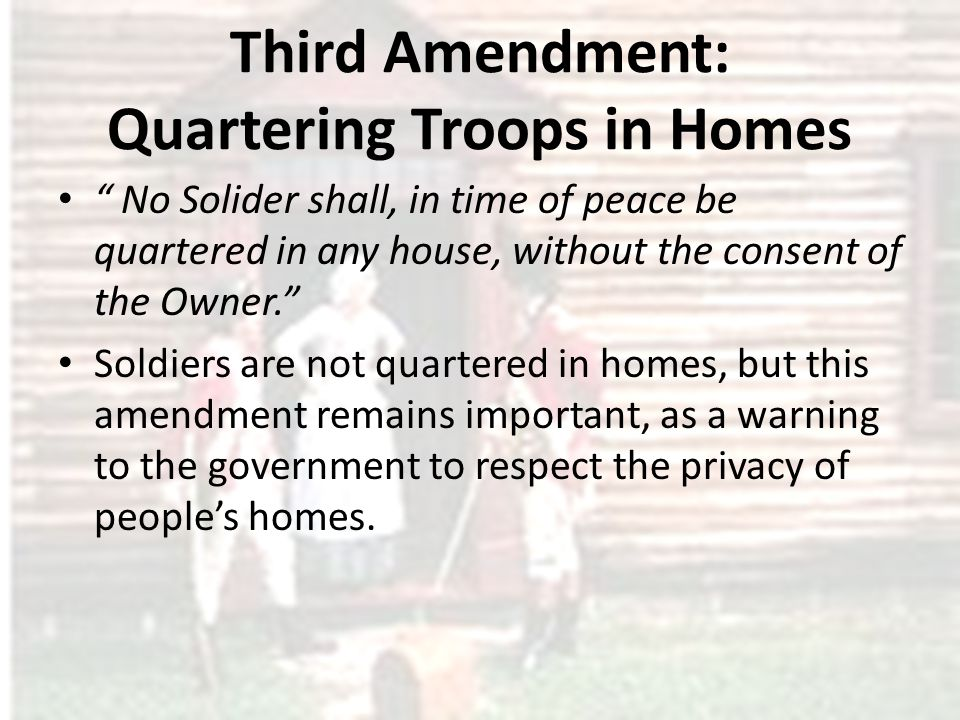 Third Amendment: Quartering Troops in Homes