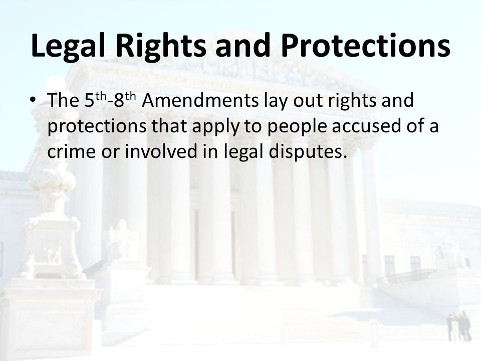 Legal Rights and Protections