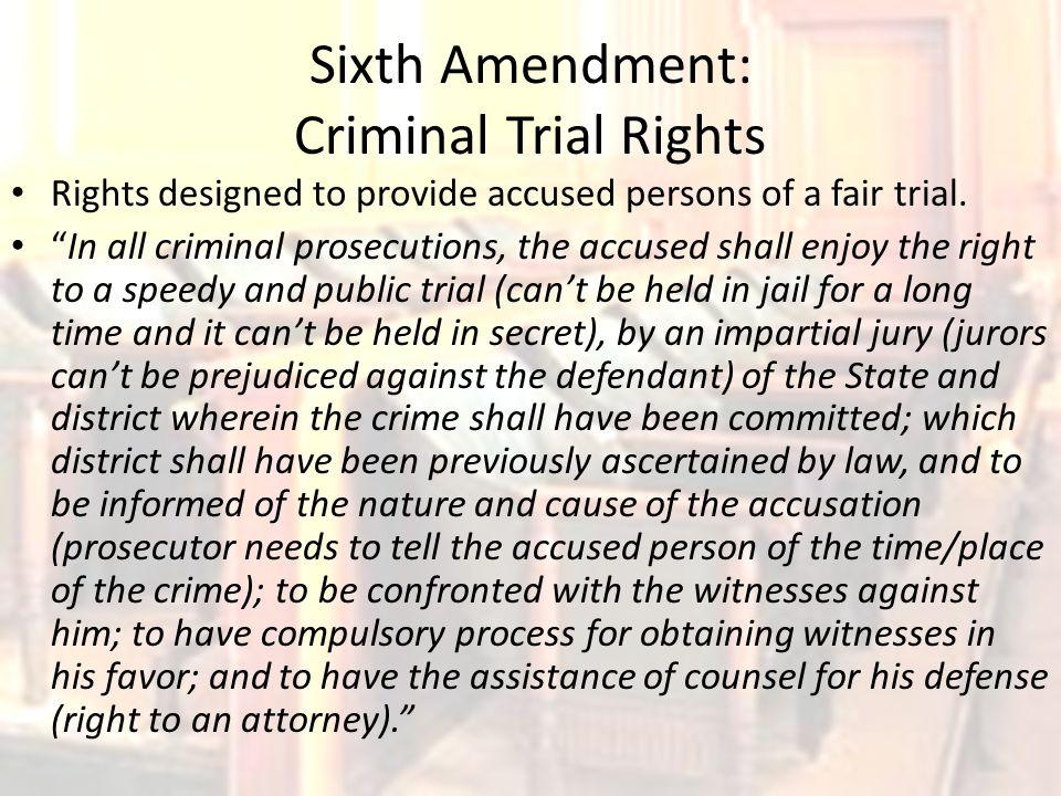 Sixth Amendment: Criminal Trial Rights