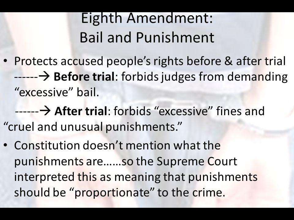 Eighth Amendment: Bail and Punishment