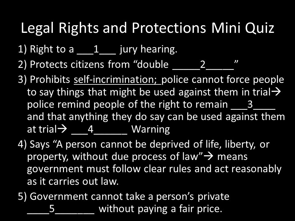 Legal Rights and Protections Mini Quiz