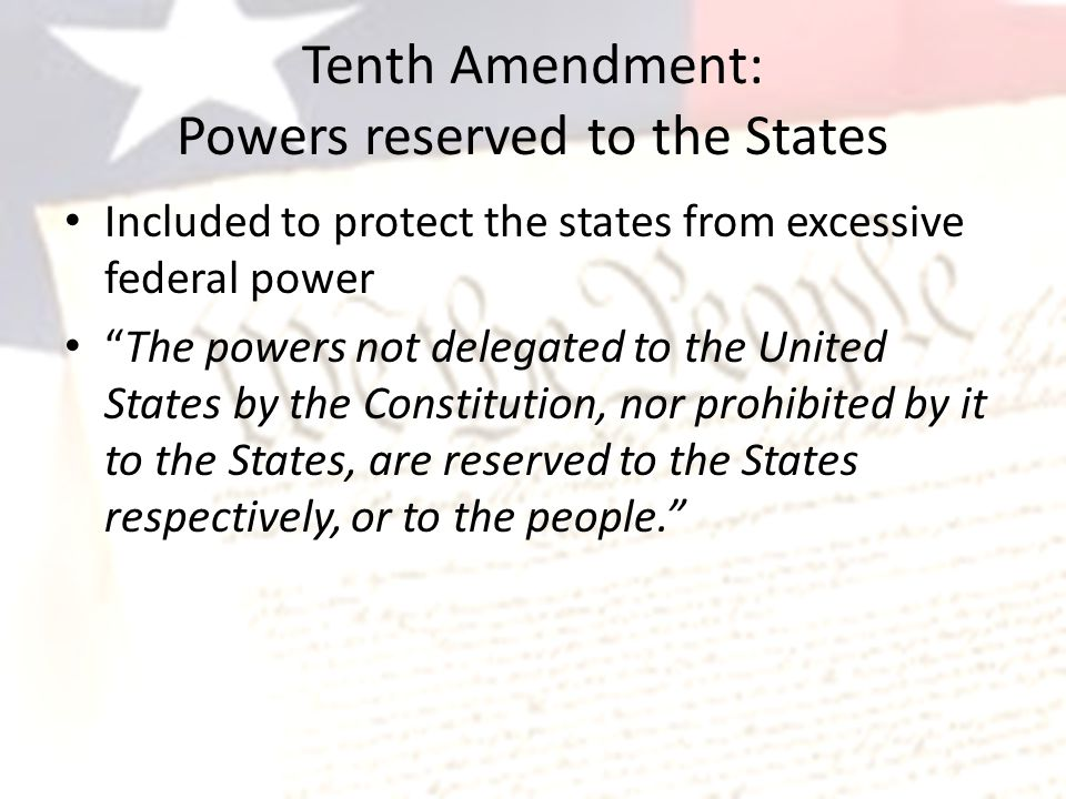 Tenth Amendment: Powers reserved to the States