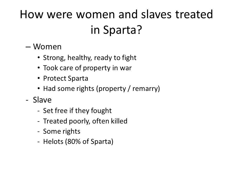 How were women and slaves treated in Sparta